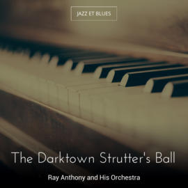 The Darktown Strutter's Ball