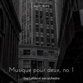 Musique pour deux, no. 1