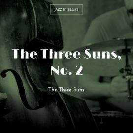 The Three Suns, No. 2