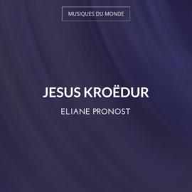 Jesus Kroëdur