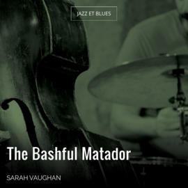 The Bashful Matador