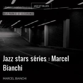 Jazz stars séries : Marcel Bianchi