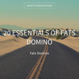 20 Essentials of Fats Domino