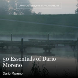 50 Essentials of Dario Moreno