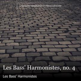 Les Bass' Harmonistes, no. 4