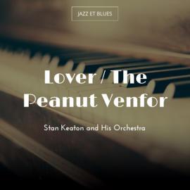 Lover / The Peanut Venfor