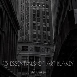 15 Essentials of Art Blakey