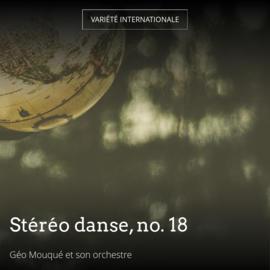 Stéréo danse, no. 18