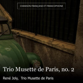 Trio Musette de Paris, no. 2
