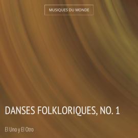 Danses folkloriques, no. 1