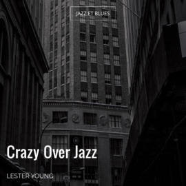 Crazy Over Jazz