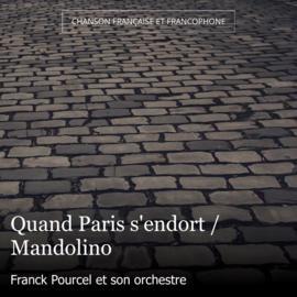 Quand Paris s'endort / Mandolino