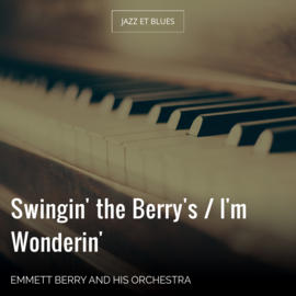 Swingin' the Berry's / I'm Wonderin'