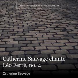 Catherine Sauvage chante Léo Ferré, no. 4
