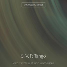 S. V. P. Tango