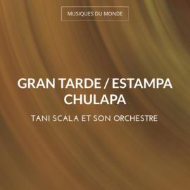 Gran Tarde / Estampa Chulapa