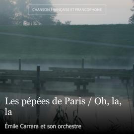Les pépées de Paris / Oh, la, la