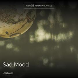 Sad Mood