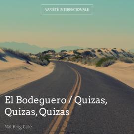 El Bodeguero / Quizas, Quizas, Quizas
