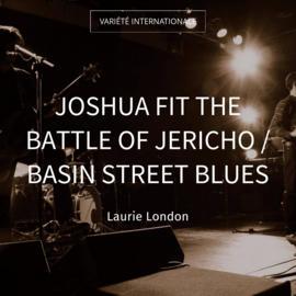 Joshua Fit the Battle of Jericho / Basin Street Blues
