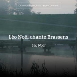 Léo Noël chante Brassens