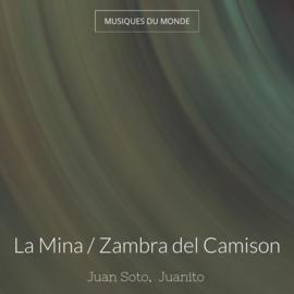 La Mina / Zambra del Camison