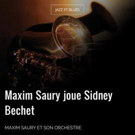 Maxim Saury joue Sidney Bechet