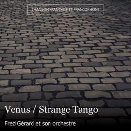 Venus / Strange Tango