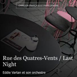 Rue des Quatres-Vents / Last Night