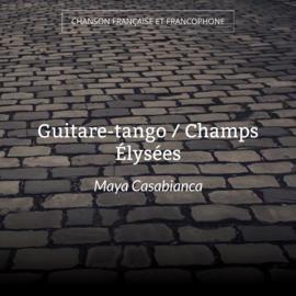 Guitare-tango / Champs Élysées