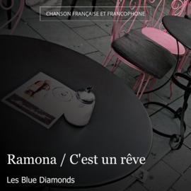 Ramona / C'est un rêve