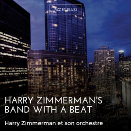Harry Zimmerman's Band with a Beat