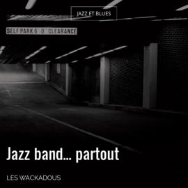 Jazz band... partout