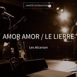 Amor Amor / Le lierre