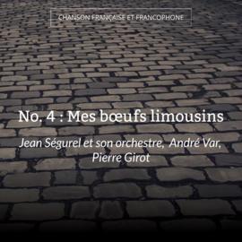 No. 4 : Mes bœufs limousins