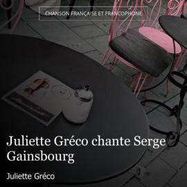 Juliette Gréco chante Serge Gainsbourg
