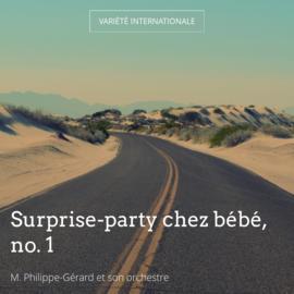 Surprise-party chez bébé, no. 1