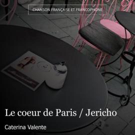 Le coeur de Paris / Jericho