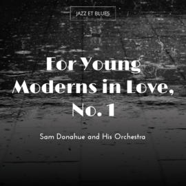 For Young Moderns in Love, No. 1