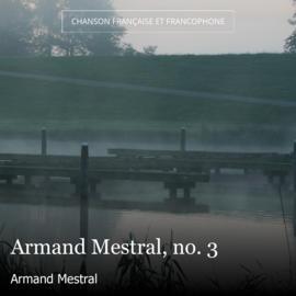 Armand Mestral, no. 3