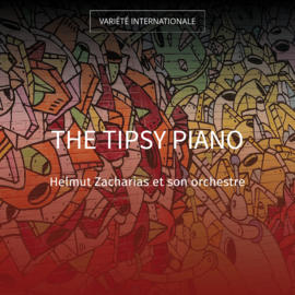 The Tipsy Piano