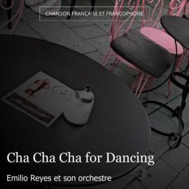 Cha Cha Cha for Dancing