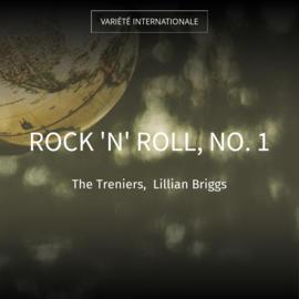 Rock 'n' Roll, No. 1
