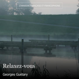 Relaxez-vous