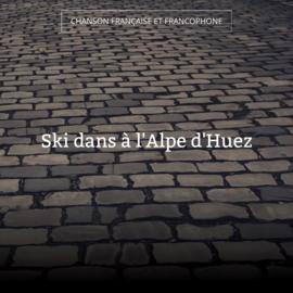 Ski dans à l'Alpe d'Huez