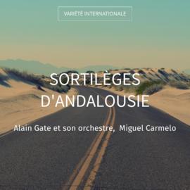 Sortilèges d'Andalousie