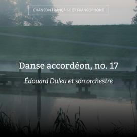 Danse accordéon, no. 17