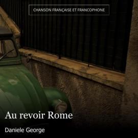 Au revoir Rome