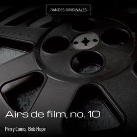 Airs de film, no. 10