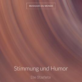 Stimmung und Humor